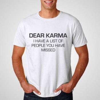 Dear karma Printed T-Shirt