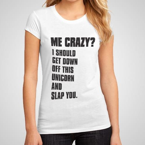 Me Crazy Printed T-Shirt