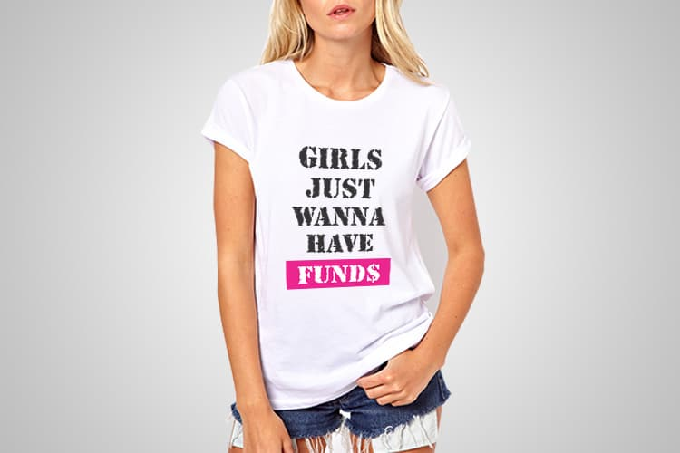 b0c888f9f Girls Just Wanna Have Funds - Cool Tees NZ