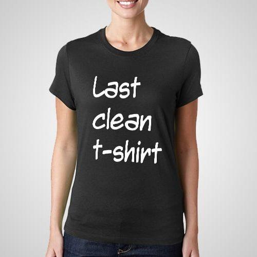 Last Clean Printed T-Shirt
