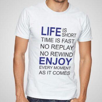 Enjoy Every Moment Printed T-Shirt