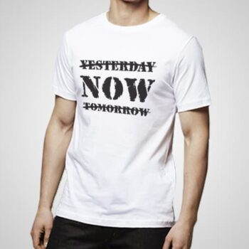 Yesterday Now Tomorrow Printed T-Shirt
