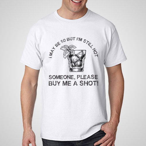 Buy Me A Shot printed T-Shirt