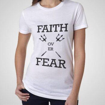 Faith Fear Printed T-Shirt