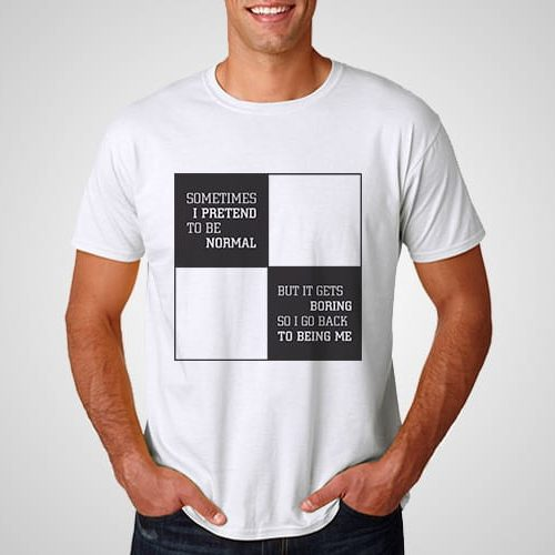 Pretend Normal Printed T-Shirt