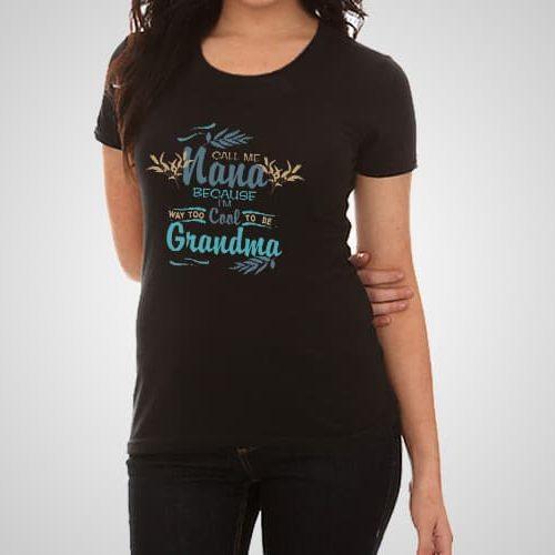Call Me Nana Printed T-Shirt