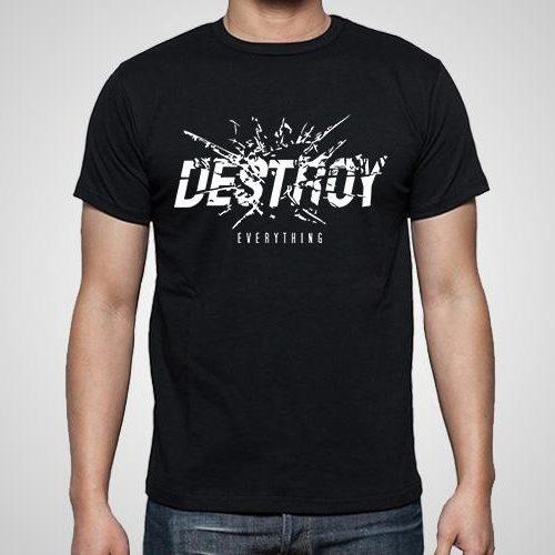 Destroy Everything Printed T-Shirt
