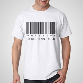 Positive Vibes Mind Life T-Shirt