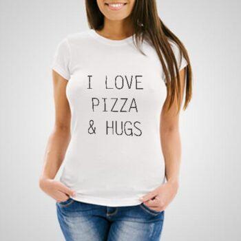 I Love Pizza and Hugs printed t-shirt