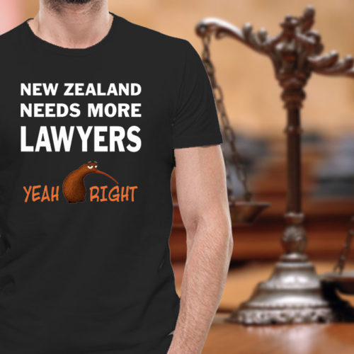 New Zealand Need More Lawyers T-Shirt