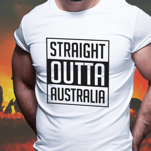 Straight Outta Australia T-Shirt