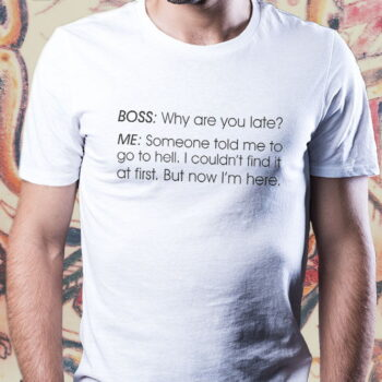 Hell Workplace T-Shirt