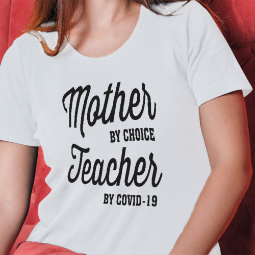 Mother By Choice T-Shirt