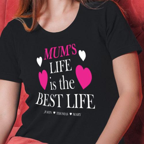 Mum's Life T-Shirt