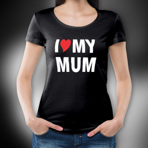 I Love My Mum T-Shirt