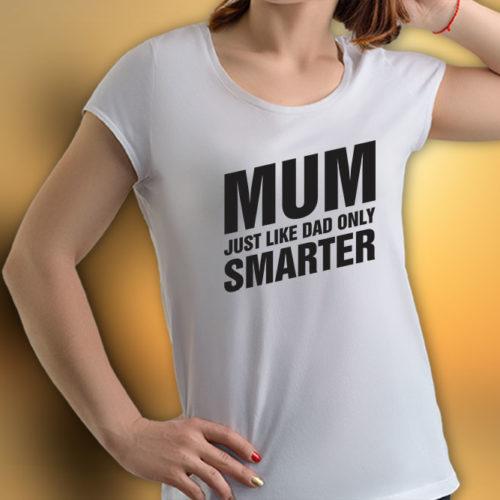 Smarter Mum T-Shirt