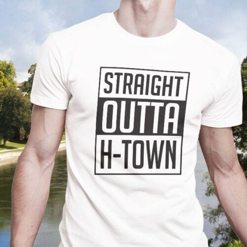 Straight Outta H-Town T-Shirt