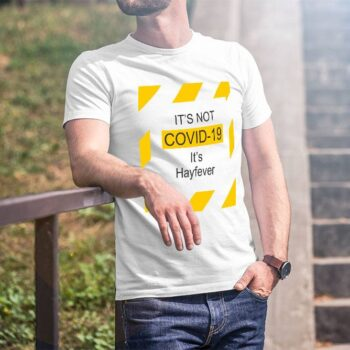 It's Not Covid-19 T-Shirt - White Tee