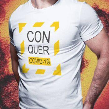 Conquer Covid-19 T-Shirt - White Tee