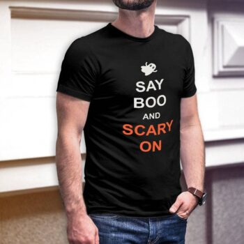 Say Boo And Carry On T-Shirt