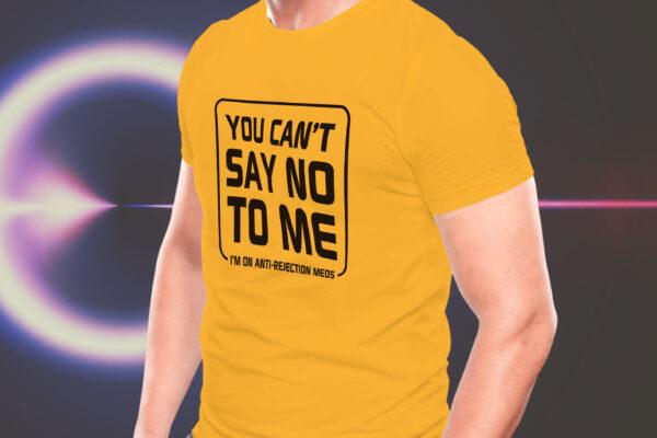 Anti-Rejection Meds T-Shirt