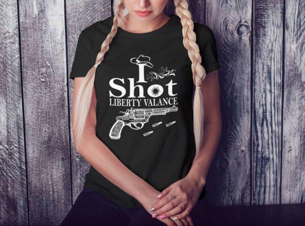 I Shot Liberty Valance T-Shirt